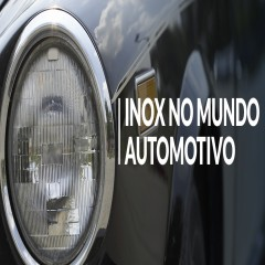 Inox no Mundo Automotivo